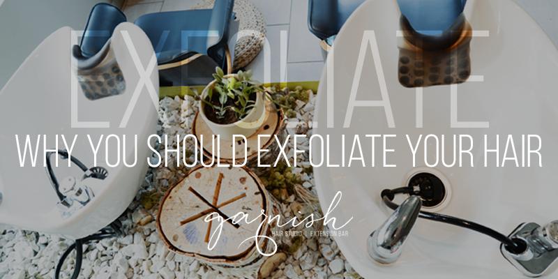 Exfoliate Hair