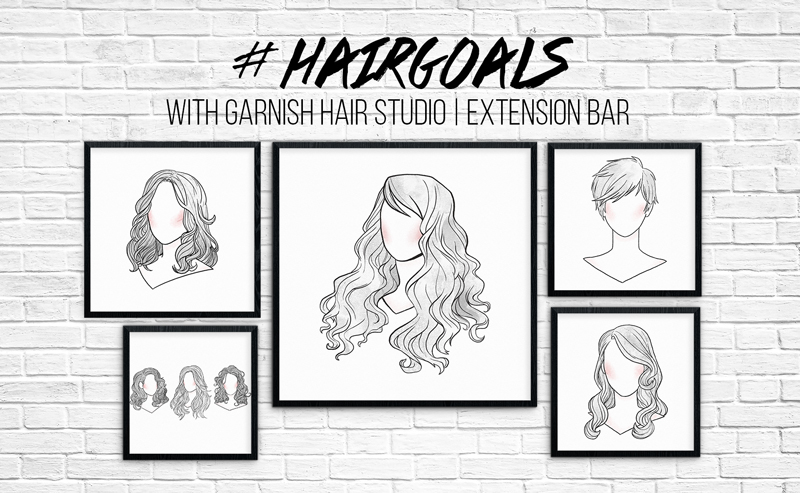 #HAIRGOALS with Garnish Studio