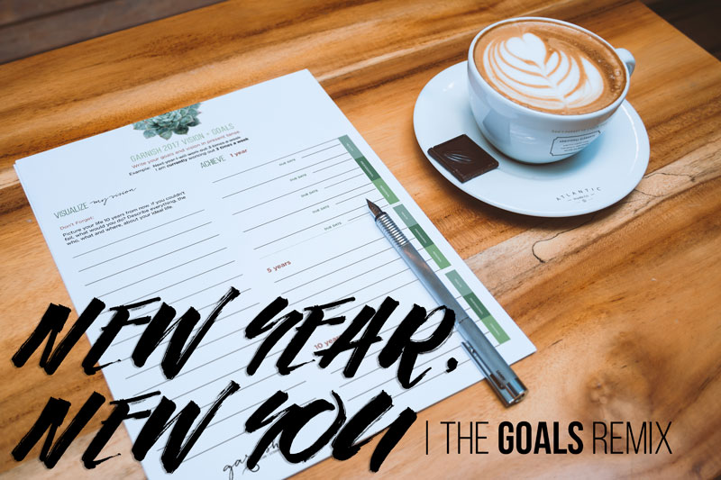 New Year, New You - The Goals Remix